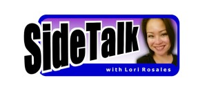Side Talk with Lori