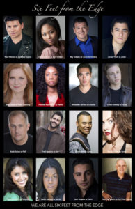"""The cast of """"Six Feet from the Edge"""""""